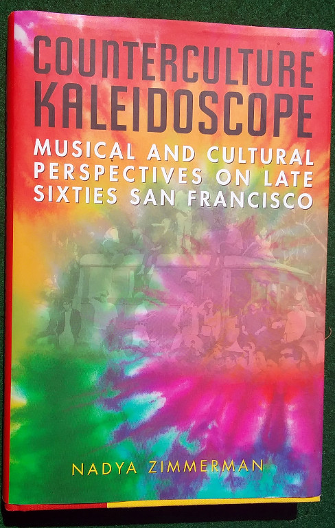 Image for COUNTERCULTURE KALEIDOSCOPE: MUSICAL AND CULTURAL PERSPECTIVES ON LATE SIXTIES SAN FRANCISCO