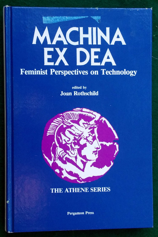 Image for MACHINA EX DEA: FEMINIST PERSPECTIVES ON TECHNOLOGY (THE ATHENE SERIES)