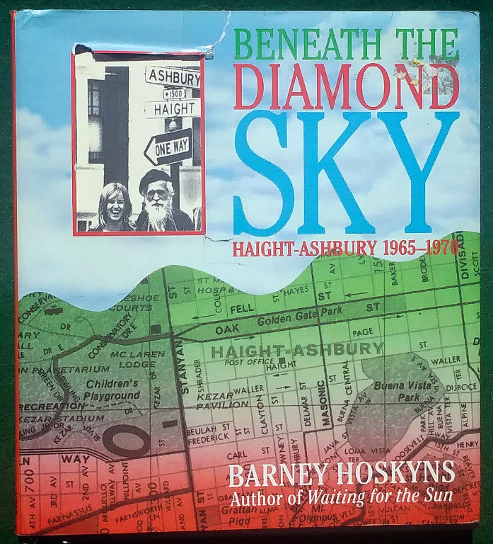 Image for BENEATH THE DIAMOND SKY: HAIGHT ASHBURY 1965—1970