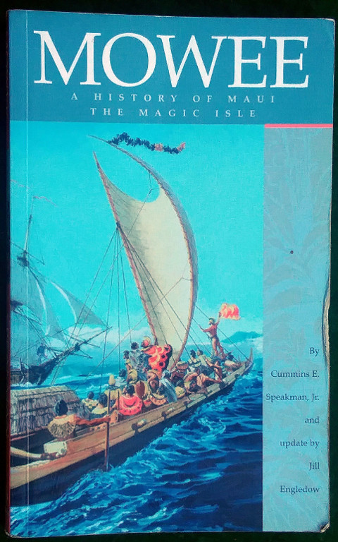 Image for MOWEE: A HISTORY OF MAUI THE MAGIC ISLE