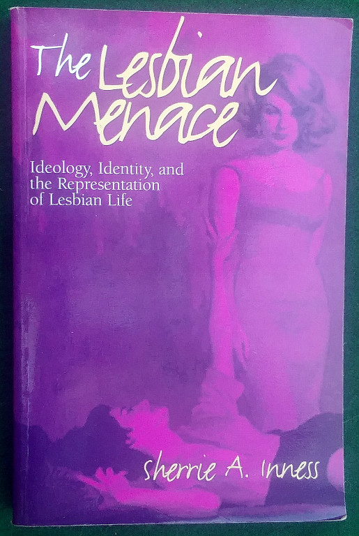 Image for THE LESBIAN MENACE: IDEOLOGY, IDENTITY, AND THE REPRESENTATION OF LESBIAN LIFE