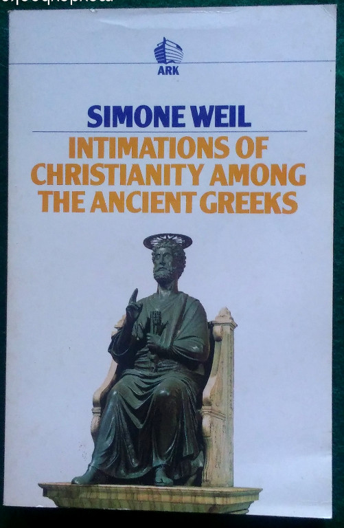 Image for INTIMATIONS OF CHRISTIANITY AMONG THE ANCIENT GREEKS