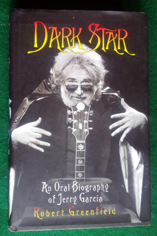 Image for DARK STAR: AN ORAL BIOGRAPHY OF JERRY GARCIA