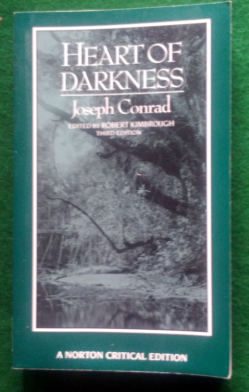 Image for HEART OF DARKNESS: AN AUTHORITATIVE TEXT, BACKGROUNDS AND SOURCES, CRITICISM