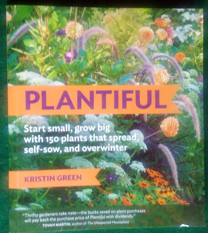 Image for PLANTIFUL: START SMALL, GROW BIG WITH 150 PLANTS THAT SPREAD, SELF-SOW, AND OVERWINTER