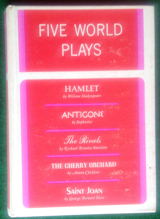 Image for FIVE WORLD PLAYS (HAMLET, ANTIGONE, THE RIVALS, THE CHERRY ORCHARD, & SAINT JOAN)