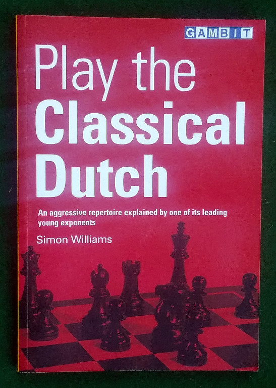 Image for PLAY THE CLASSICAL DUTCH