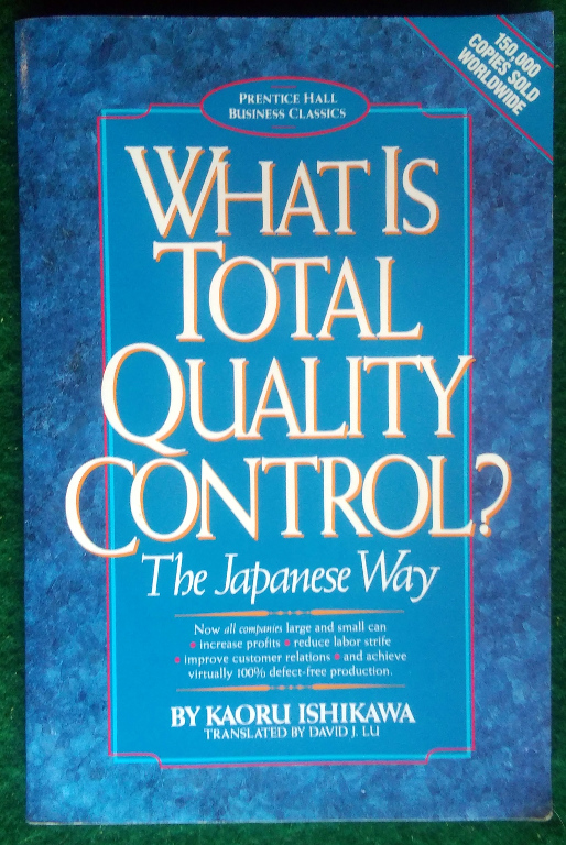 Image for WHAT IS TOTAL QUALITY CONTROL?: THE JAPANESE WAY (BUSINESS MANAGEMENT)