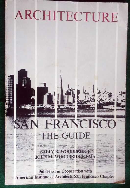 Image for ARCHITECTURE--SAN FRANCISCO: THE GUIDE
