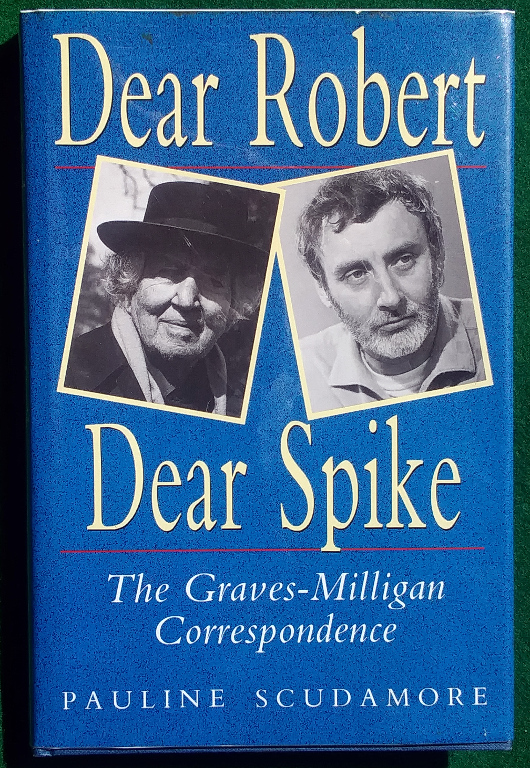 Image for DEAR ROBERT, DEAR SPIKE: THE GRAVES-MILLIGAN CORRESPONDENCE