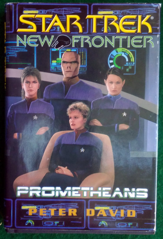 Image for STAR TREK NEW FRONTIER: PROMETHEANS—MARTYR AND FIRE ON HIGH