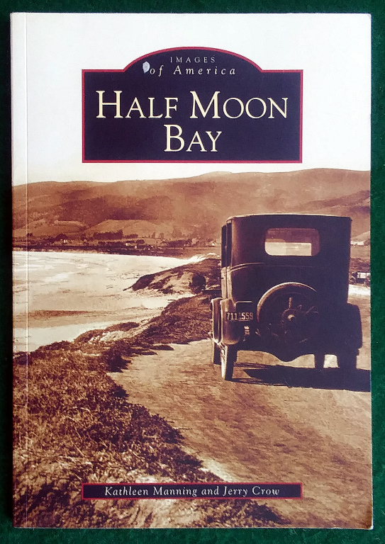 Image for IMAGES OF AMERICA: HALF MOON BAY (CA)